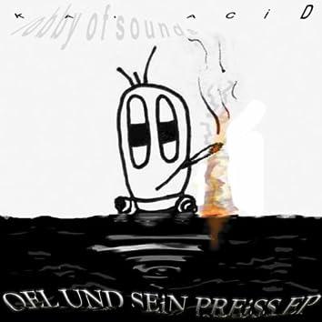 Oel Und Sein Preiss EP