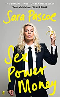 Sara Pascoe - Sex Power Money