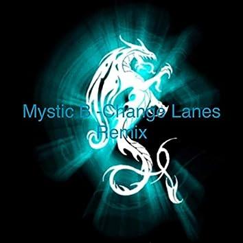 Change Lanes (Remix)