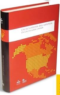 Enciclopedia del español en los Estados Unidos (Spanish Edition)