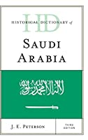 Historical Dictionary of Saudi Arabia (Historical Dictionaries of Asia, Oceania, and the Middle East)