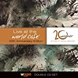 Live At the World Cafe, 20th Anniversary Edition
