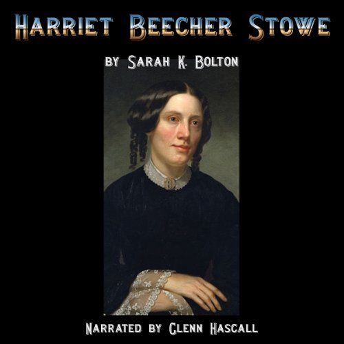 Harriet Beecher Stowe audiobook cover art