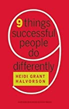 Nine Things Successful People Do Differently by Halvorson, Heidi G (2013)