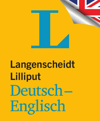 Langenscheidt Lilliput Deutsch-Englisch - im Mini-Format (Lilliput-Wörterbücher Fremdsprachen)