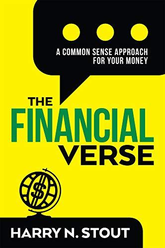 The FinancialVerse: A Common Sense Approach For Your Money