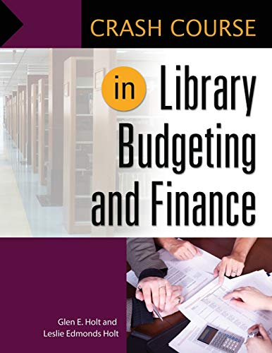 Crash Course in Library Budgeting and Finance