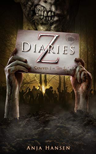 Z Diaries Staffel 1 - Teil 2