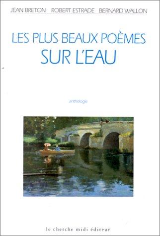 Les plus beaux poèmes sur l'eau