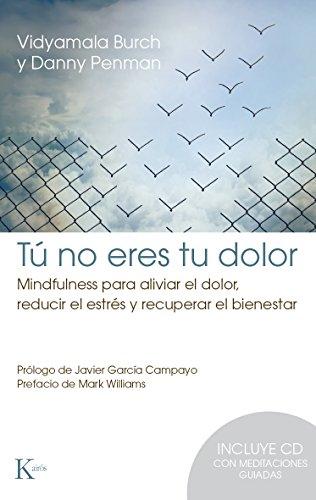 TÚ NO ERES TU DOLOR (Spanish Edition)