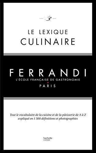 Le lexique culinaire de Ferrandi