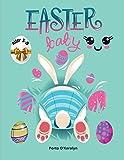 Easter baby: Libro para colorear de Pascua para niños de 3 a 8 años   Una colección de páginas para colorear de huevos y conejos de Pascua para niños ... huevos de Pascua   50 diseños de Pascua   Li