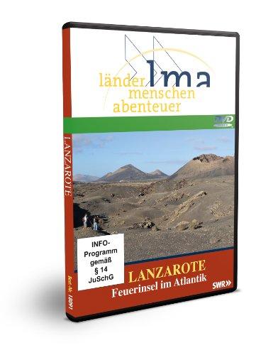 Länder-Menschen-Abenteuer: Lanzarote - Feuerinsel im Atlantik