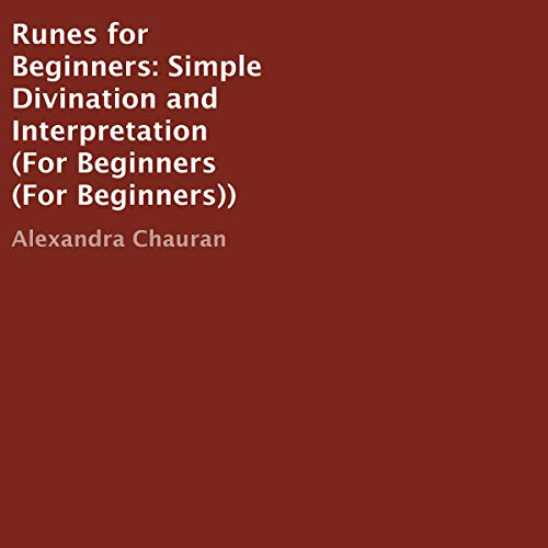 Runes for Beginners: Simple Divination and Interpretation audiobook cover art