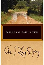 BY Faulkner, William ( Author ) [{ As I Lay Dying[ AS I LAY DYING ] By Faulkner, William ( Author )Jan-30-1991 Paperback By Faulkner, William ( Author ) Jan - 30- 1991 ( Paperback ) } ]