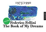 The Book of My Dreams - 1973-1990 - Uncensored (English Edition)