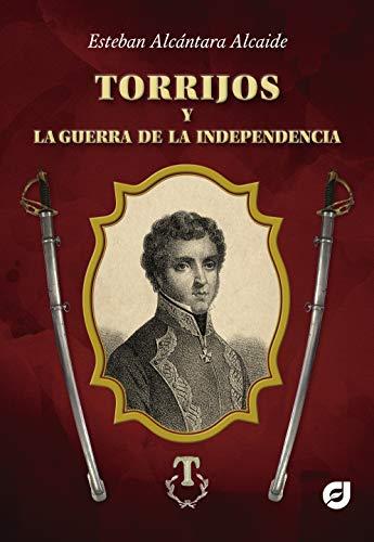 Torrijos y la guerra de la independencia
