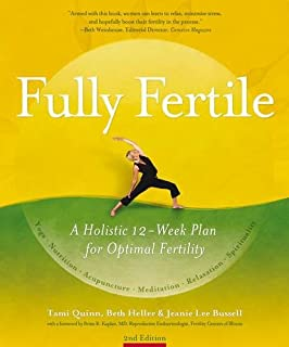 Fully Fertile: A Holistic 12-Week Plan for Optimal Fertility