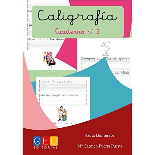 Caligrafía con pauta montessori - Cuaderno 2   Editorial GEU   Mejora la escritura   Correcta realización del trazo   Pauta Montessori