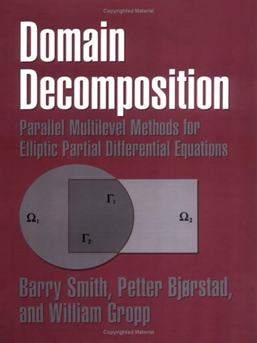 余計な修正下に向けますDomain Decomposition: Parallel Multilevel Methods for Elliptic Partial Differential Equations