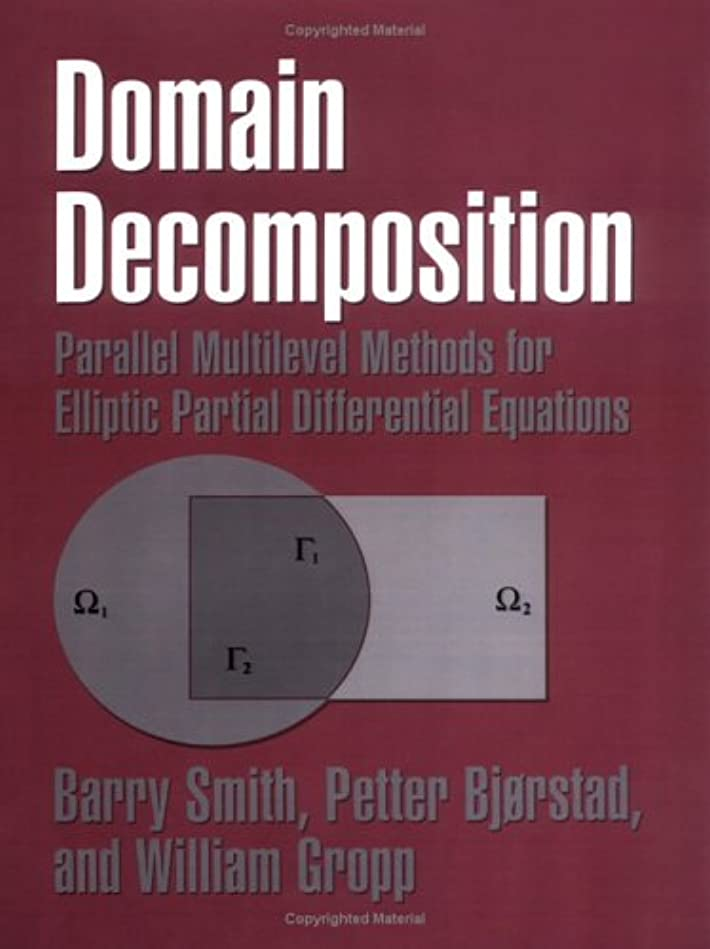 寛大な調べる確立しますDomain Decomposition: Parallel Multilevel Methods for Elliptic Partial Differential Equations