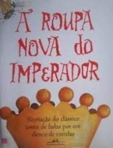 Roupa Nova Do Imperador, A
