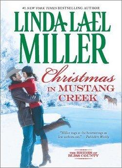 Linda Lael Miller: Christmas in Mustang Creek (Har