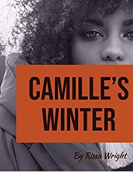 Part V: Camille's Winter (The Teasers Book 5) by [Rissa Wright]