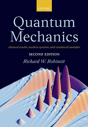 Quantum Mechanics: Classical Results, Modern Systems, and Visualized Examples