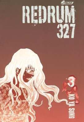 Redrum 327, Tome 3 :