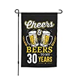 Jopath Bandera de jardín de Cheers And Beers To My 30 Años para la casa al aire libre, porche, bienvenida, decoración de vacaciones, bandera de poliéster, 30 x 45 cm