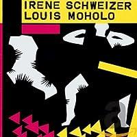 Irene Schweizer & Louis Moholo