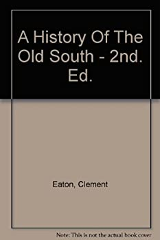Hardcover A History Of The Old South - 2nd. Ed. Book