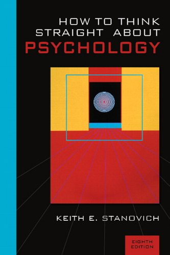How To Think Straight About Psychology (8th Edition)