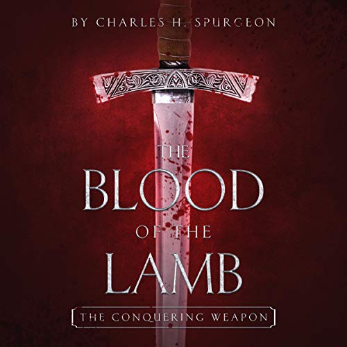 The Blood of the Lamb: The Conquering Weapon  By  cover art