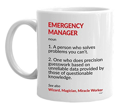 Emergency Manager Coffee Mug - Funny Management Funny Definition Noun Tea Cup for Men Women Miracle Worker on Christmas Birthday Retirement 11 oz Whizk MDF1017