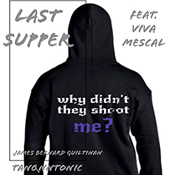 Last Supper (feat. Viva Mescal)