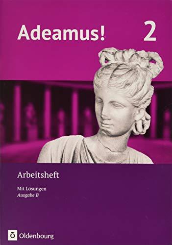 Adeamus! - Ausgabe B - Latein als 1. Fremdsprache - Band 2: Arbeitsheft