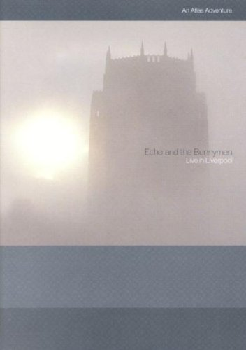 Echo and the Bunnymen - Live In Liverpool