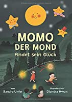 Momo der Mond findet sein Glueck