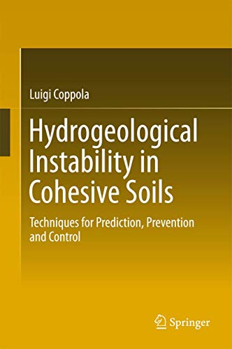 Hydrogeological Instability in Cohesive Soils: Techniques