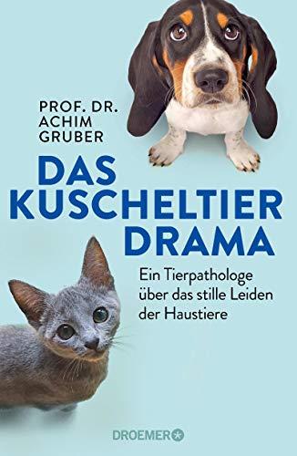 Das Kuscheltierdrama: Ein Tierpathologe über das stille Leiden der Haustiere