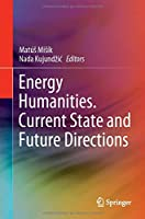 Energy Humanities. Current State and Future Directions