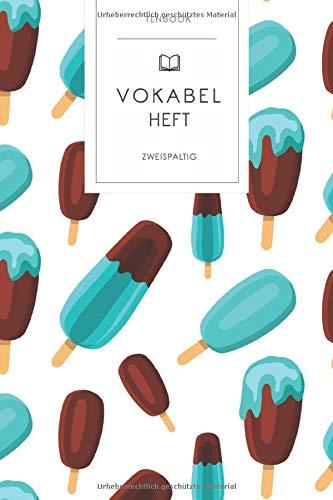 Vokabelheft: Eiscreme Schoko Eis am Stil. 2 Spalten. 120 Seiten für Vokabeln mit schönem Design. Soft Cover 6x9 Zoll, ca. DIN A5 15x22cm.