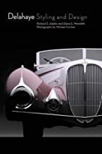 Delahaye Styling and Design by Richard S. Adatto (2006-08-20)
