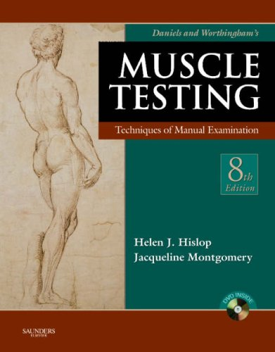 Daniels and Worthingham's Muscle Testing: Techniques of...