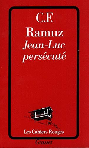 Jean-Luc persécuté (Les Cahiers Rouges)