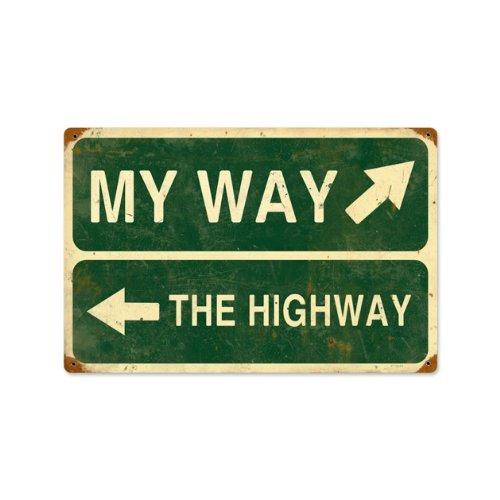 My Way ou la plaque en métal vintage Highway Street Funny 18 x 12 Acier pas Boîte