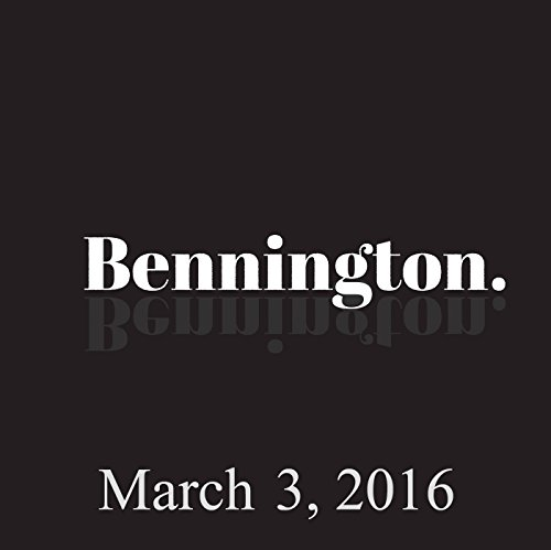 Bennington, March 3, 2016 audiobook cover art
