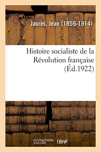 Histoire Socialiste de la Révolution Française